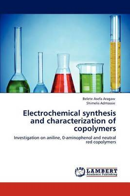 Electrochemical Synthesis and Characterization of Copolymers