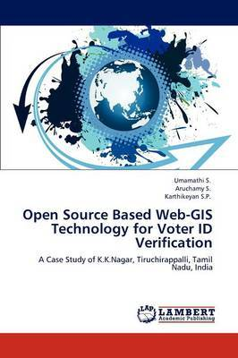 Open Source Based Web-GIS Technology for Voter Id Verification