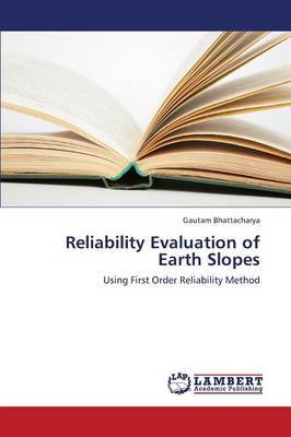 Reliability Evaluation of Earth Slopes