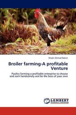 Broiler Farming-A Profitable Venture