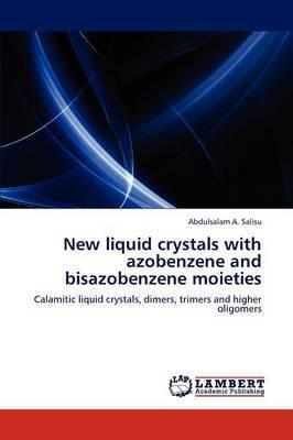 New Liquid Crystals with Azobenzene and Bisazobenzene Moieties
