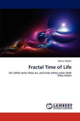 Fractal Time of Life