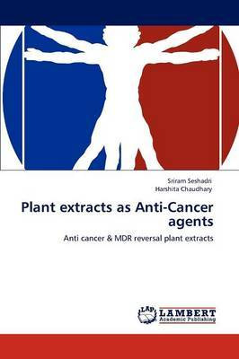 Plant Extracts as Anti-Cancer Agents