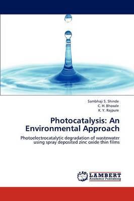 Photocatalysis: An Environmental Approach
