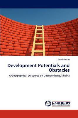 Development Potentials and Obstacles