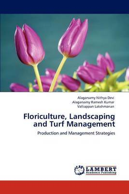 Floriculture, Landscaping and Turf Management
