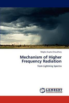 Mechanism of Higher Frequency Radiation