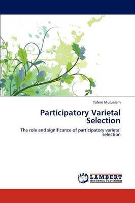 Participatory Varietal Selection