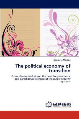 The Political Economy of Transition