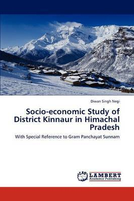 Socio-Economic Study of District Kinnaur in Himachal Pradesh