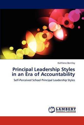 Principal Leadership Styles in an Era of Accountability