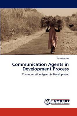Communication Agents in Development Process