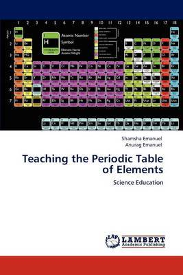 Teaching the Periodic Table of Elements