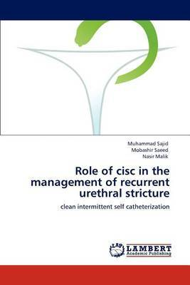 Role of CISC in the Management of Recurrent Urethral Stricture