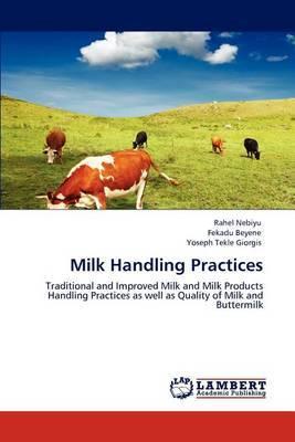 Milk Handling Practices
