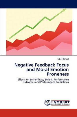 Negative Feedback Focus and Moral Emotion Proneness