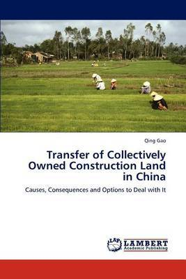 Transfer of Collectively Owned Construction Land in China