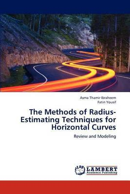 The Methods of Radius-Estimating Techniques for Horizontal Curves