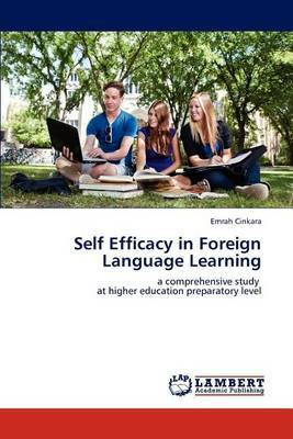 Self Efficacy in Foreign Language Learning