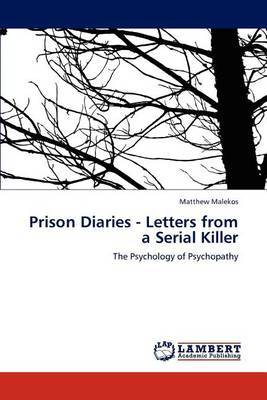 Prison Diaries - Letters from a Serial Killer