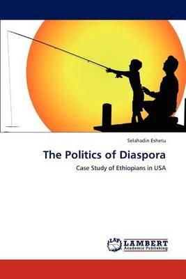 The Politics of Diaspora