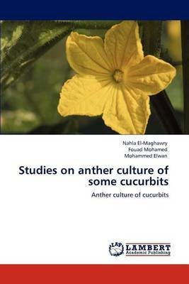 Studies on Anther Culture of Some Cucurbits