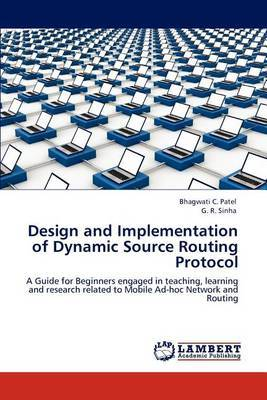 Design and Implementation of Dynamic Source Routing Protocol