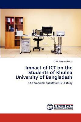 Impact of Ict on the Students of Khulna University of Bangladesh