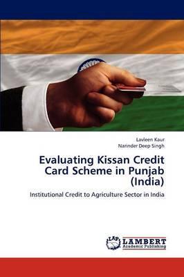 Evaluating Kissan Credit Card Scheme in Punjab (India)