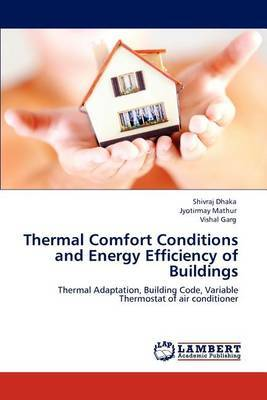 Thermal Comfort Conditions and Energy Efficiency of Buildings