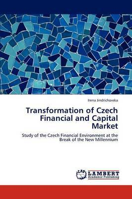 Transformation of Czech Financial and Capital Market