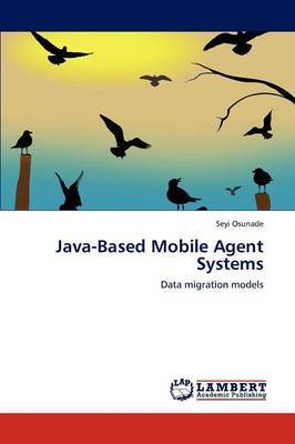 Java-Based Mobile Agent Systems