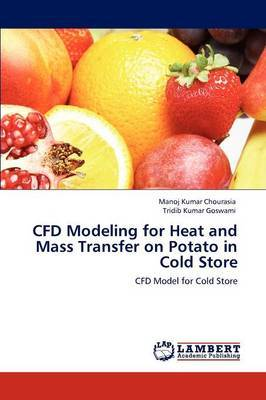 Cfd Modeling for Heat and Mass Transfer on Potato in Cold Store