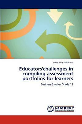 Educators'challenges in Compiling Assessment Portfolios for Learners