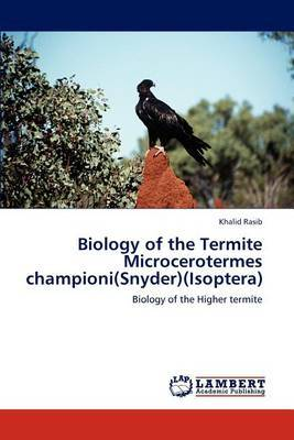 Biology of the Termite Microcerotermes Championi(snyder)(Isoptera)