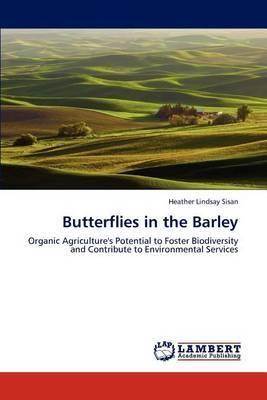 Butterflies in the Barley