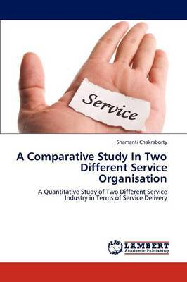 A Comparative Study in Two Different Service Organisation