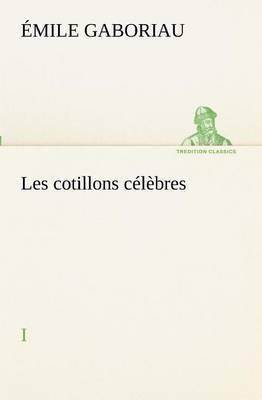 Les Cotillons Celebres I