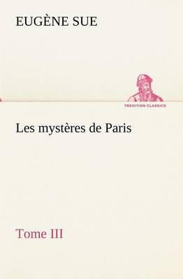 Les Mysteres de Paris, Tome III