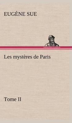 Les Mysteres de Paris, Tome II