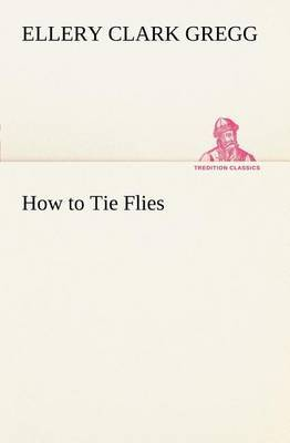 How to Tie Flies