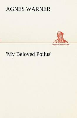 'My Beloved Poilus'