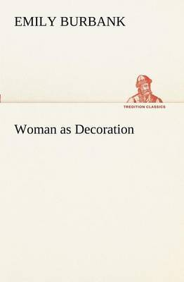Woman as Decoration