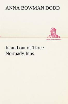 In and Out of Three Normady Inns