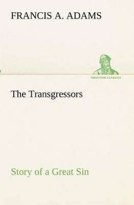 The Transgressors Story of a Great Sin