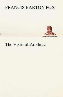 The Heart of Arethusa