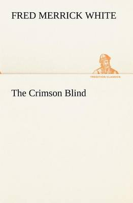 The Crimson Blind