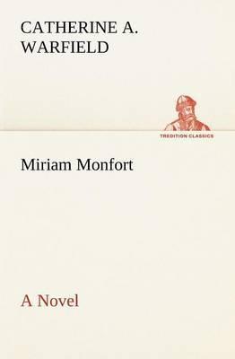 Miriam Monfort a Novel