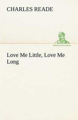 Love Me Little, Love Me Long