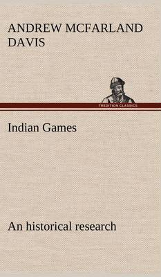 Indian Games: An Historical Research
